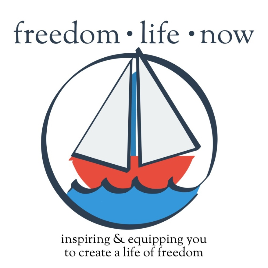 circle that loops around and created waves and on the waves is a red sail boat with a blue mast (same color as the water) and white sails that pop out of the top of the circle. text on top reads freedom life now. text below reads inspiring and equipping you to create a life of freedom