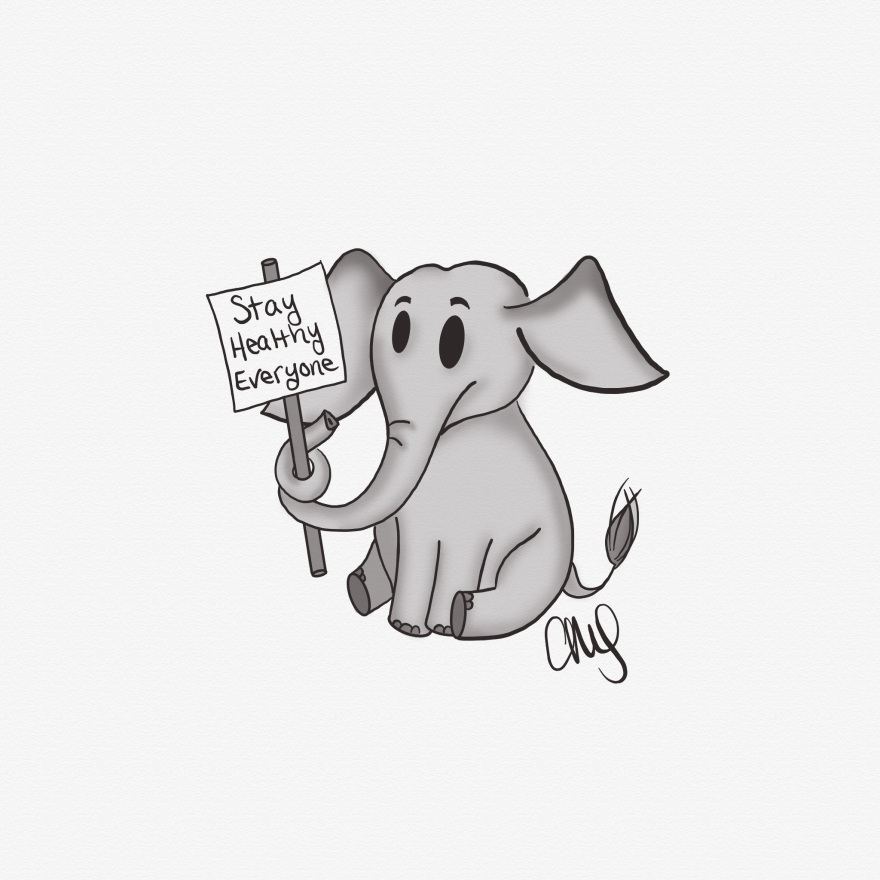 """an elephant sitting down and holding a sign with his trunk that says """"stay healthy everyone"""""""