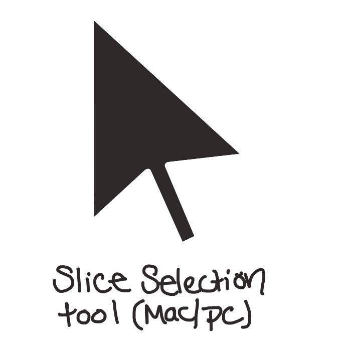 "black pointer arrow with white border pointing to upper left. Text below image reads ""slice selection tool (mac/pc)"""