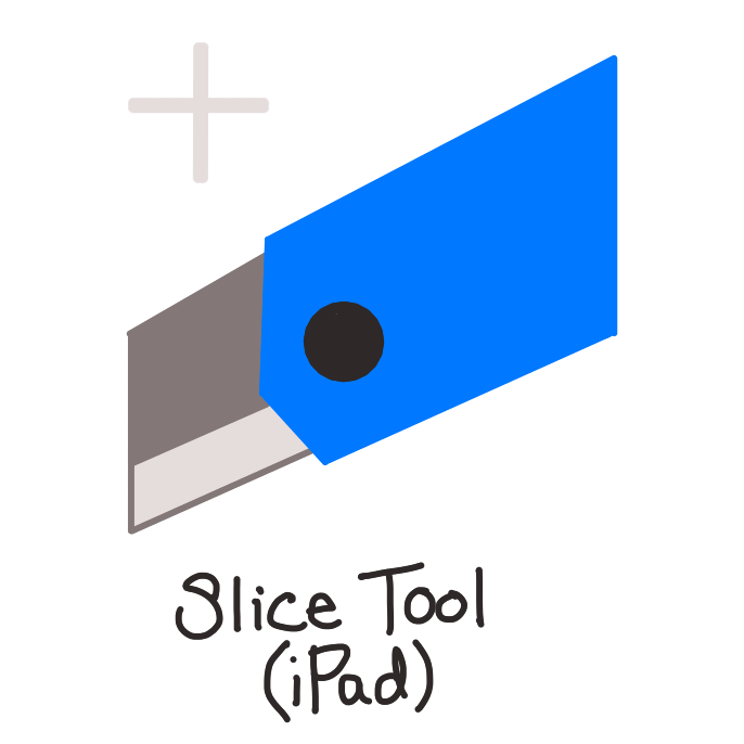"Blue Exacto knife with a plus sign over top left of image. text below image says ""slice tool (iPad)"""