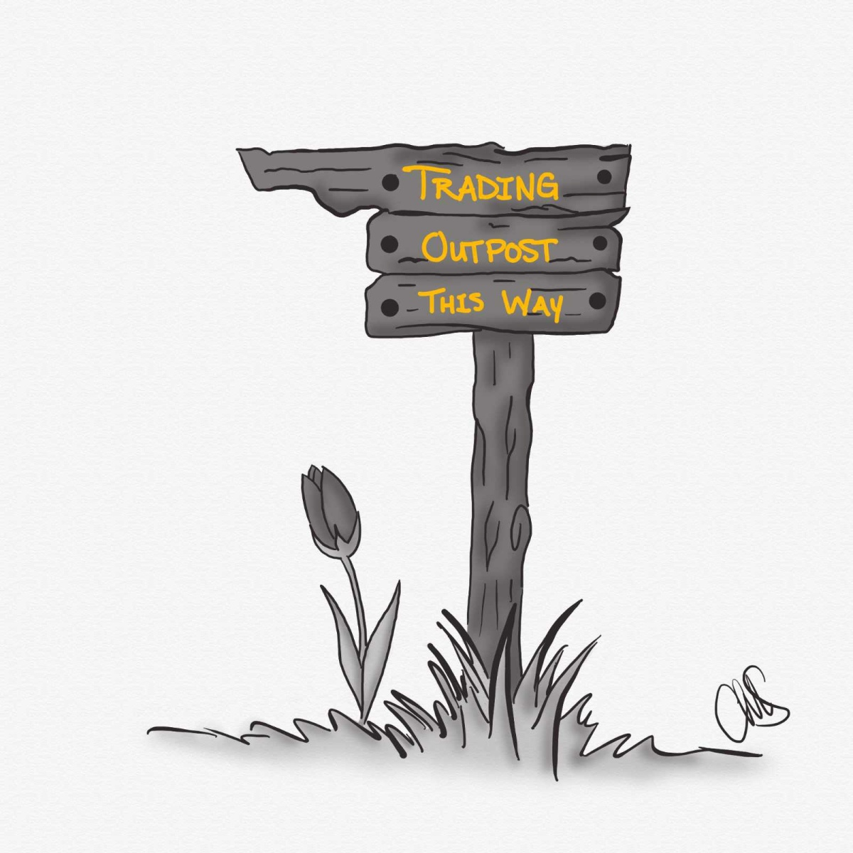 """black and white digital sketch of a """"Trading Outpost This Way"""" sign. The post is drawn to look like a wooden post stuck in the grass, with a tulip growing up out of the ground on the left side. The Text is written in yellow, while the rest of the image is black and white."""
