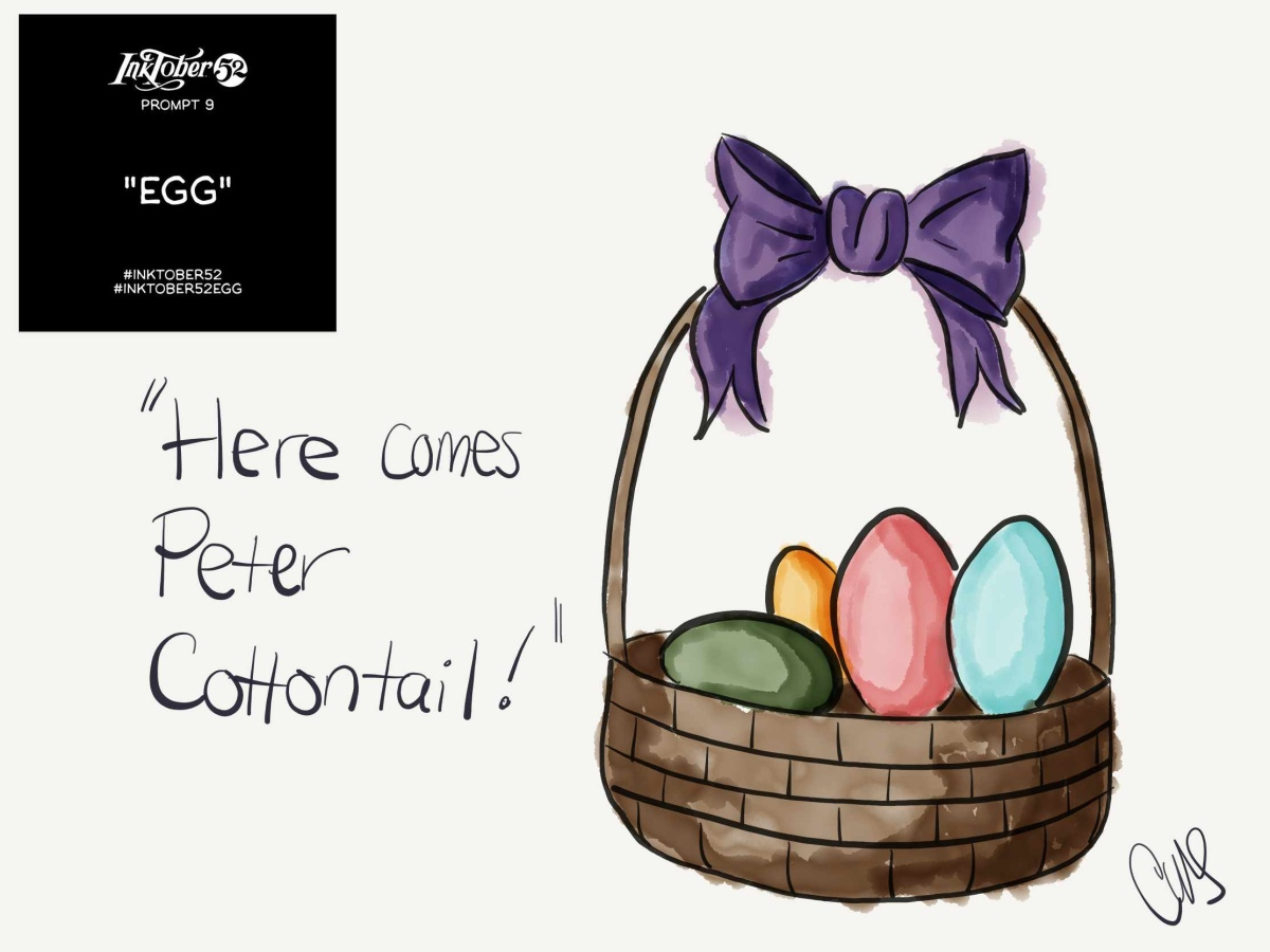 "digital ink and watercolor drawing of an easter basket with colored eggs in the basket. Text reading ""Here comes Peter Cottontail!"" on the left side of the basket and the inktober prompt to be in the upper left corner."
