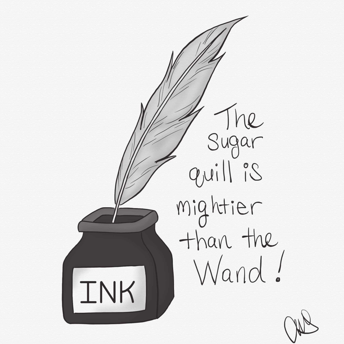 """black and white illustration of a quill in an ink bottle. writing next to the bottle reads """"the sugar quill is mightier than the wand"""""""